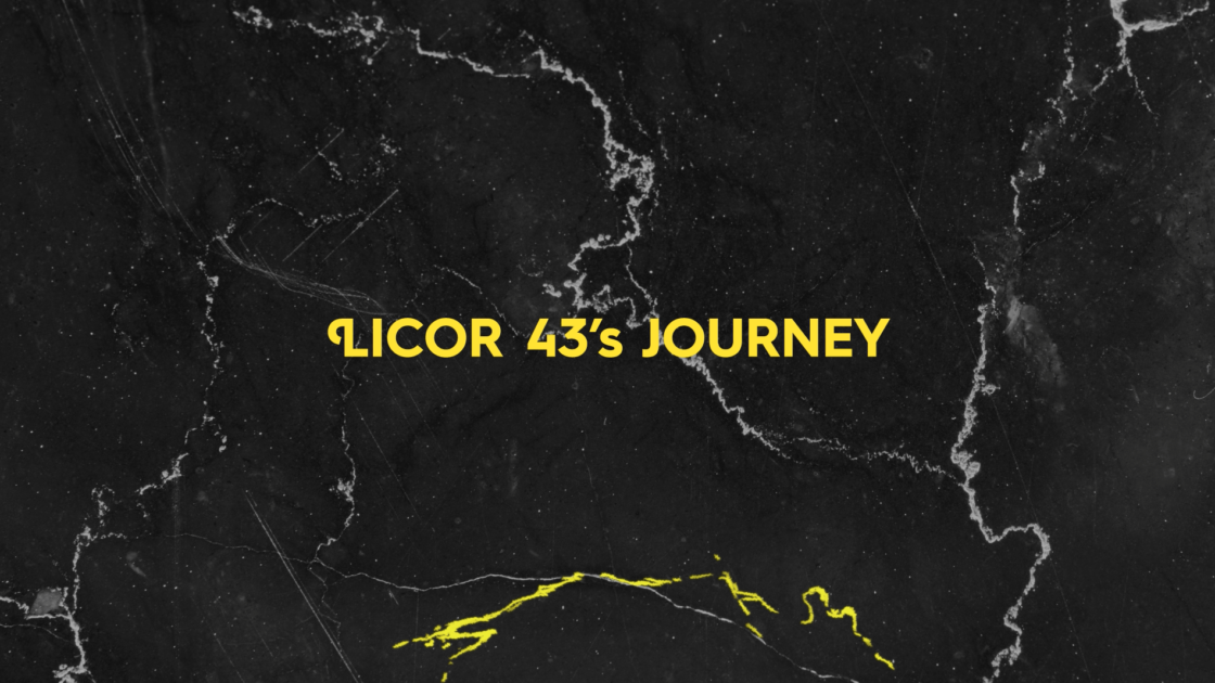Licor 43's JOURNEY